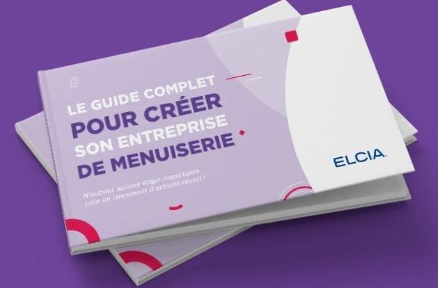 Création entreprise Menuiserie guide ELCIA